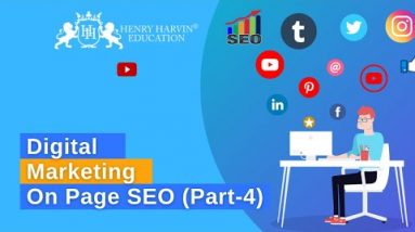 On Page SEO | Part 4 | SEO Tutorial for Beginners | Digital Marketing Course | Henry Harvin