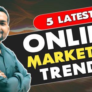 5 latest online marketing trends | digital marketing trends 2021|digital marketing 2021