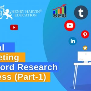 Keyword Research for SEO |Part 1| Keyword Research Tutorial | Digital Marketing Course| Henry Harvin