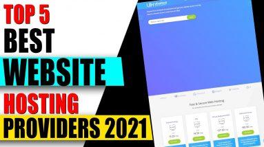 TOP 5 Best Web Hosting Providers in 2021  ✅